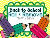 Back to School- Roll & Remove