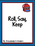 Back to School Roll Say Keep (Abc's, numbers to 50 and sig