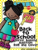 Back to School Roll and Cover Three Addend Addition Center Activity