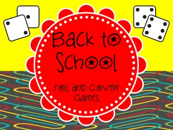 Back to School Roll and Cover  (Beginning of the Year Activity)