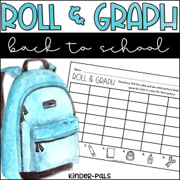 Back to School Roll and Graph Math Center for Kindergarten