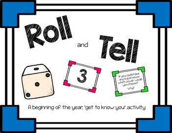 Back to School: Roll and Tell