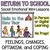 Back to School SEL Lessons In Person or Distance Learning