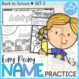 Back to School SET 3 - Easy Peasy Name Practice Activities - PreK, Kinder