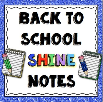 Back to School SHINE Notes Freebie