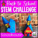 Back to School STEM Activities (Schoolhouse Back to School STEM Challenge)