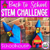 Back to School STEM Activities (Schoolhouse Back to School STEM Challenge)