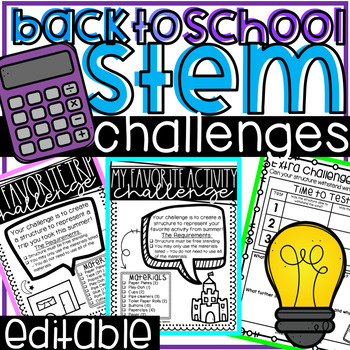 Back to School STEM Activities and Challenges with EDITABLE Challenges