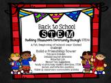 Back to School STEM Challenge & Classroom Community Activity - Friendship Towers