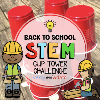 Back to School STEM Challenge: Cup Tower Builder Activity