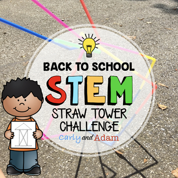 Back to School STEM Challenge: Straw Tower - NGSS Aligned