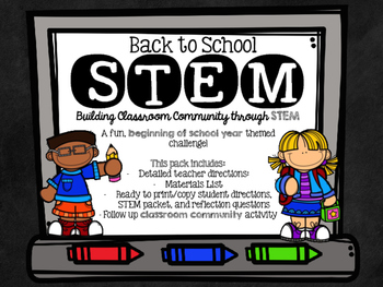 Back to School STEM Challenge and Community Building Activity