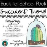 Back-to-School SUCCULENT Pack! Teacher Binder, Activities, & Schedule Cards!