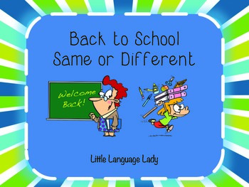Back to School Same or Different