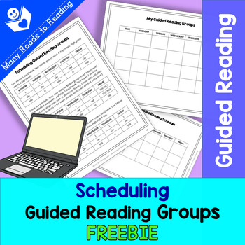 Scheduling Guided Reading Groups: K-1 FREEBIE