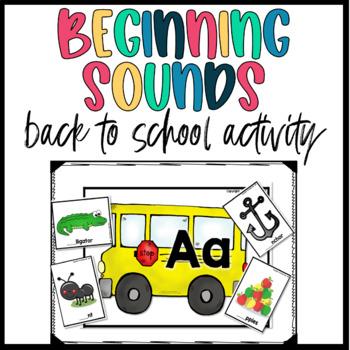 Back to School- School Bus Theme Beginning Sounds Sort FREE SAMPLE