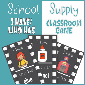 Back to School School Supply I Have Who Has Classroom Game