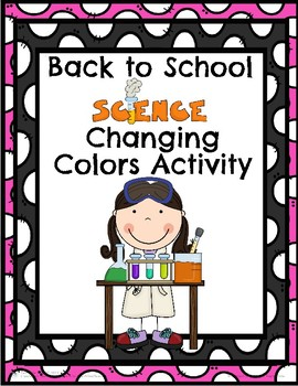 Back to School Science Changing Colors Activity!
