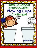 Back to School Science STEM Blowing Cups Challenge!