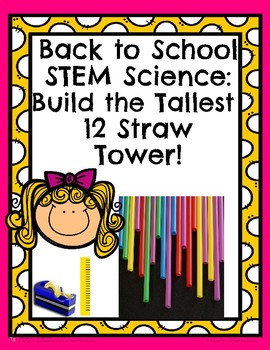 Back to School Science STEM Build the Tallest 12 Straw Tower
