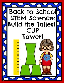 Back to School Science STEM Build the Tallest Cup Tower!