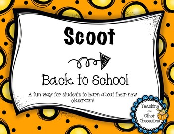Back to School Scoot- Get to Know Your New Classroom