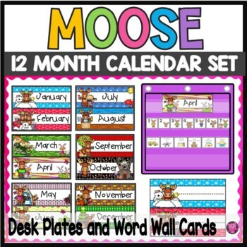 Moose Woodland Animals Calendar Set and Matching Name Plates Bundle