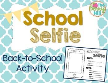 Back to School Selfie - Beginning of the Year
