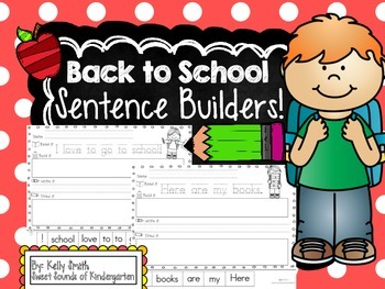 Back to School- Sentence Builders!