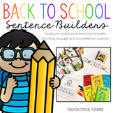 Back to School Sentence Builders {Writing, Language, & Comprehension Practice}