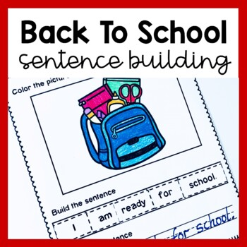 Back to School Sentence Building