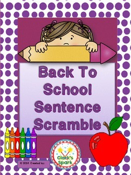Back to School Sentence Scramble