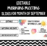 Back to School September Editable Morning Meeting Slides