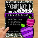 Back to School / September Making Words iPad Activity for