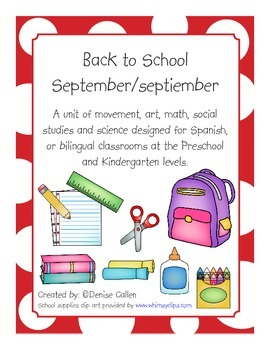 September Unit:  Spanish Back to School and Mexican Independence Day