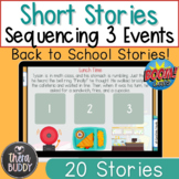 Back to School Sequencing 3 Events in Short Stories BOOM C