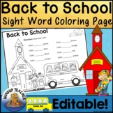 Back to School Sight Word Coloring Sheet Activity   *Editable*