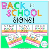 Back to School Signs for the First Day of School!