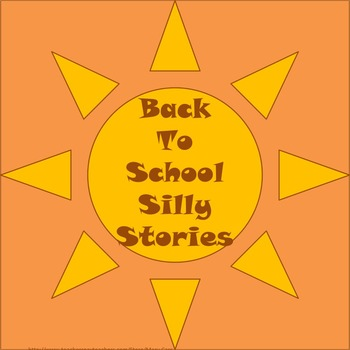 Back to School Silly Stories