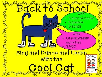 Beginning of the Year - Sing and Dance and Learn with the Cool Cat!