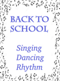 Back to School: Singing, Dancing, Rhythm - Great Opening A