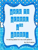 Back to School: Sixth Grade Activity Packet