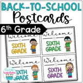 Back to School Sixth Grade Welcome Back Postcards Editable