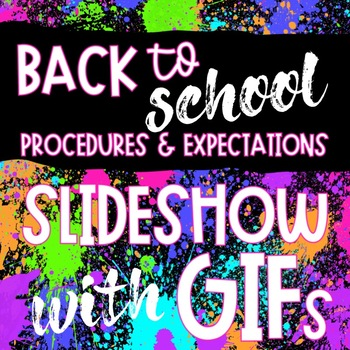 Back to School Slideshow with Procedure and Expectation GIFs