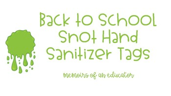 Back to School Snot Hand Sanitizer Tags