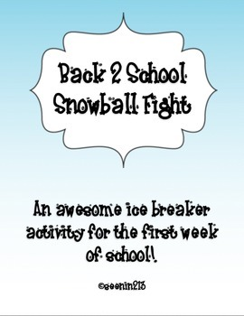 Back to School Snowball Fight