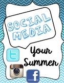 Back to School - Social Media Your Summer!