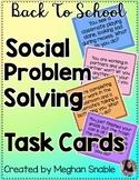 Back to School Social Problem Solving Task Cards