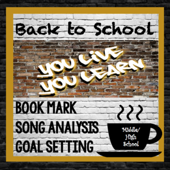 Back to School, Song Lyric Analysis, Goal Setting