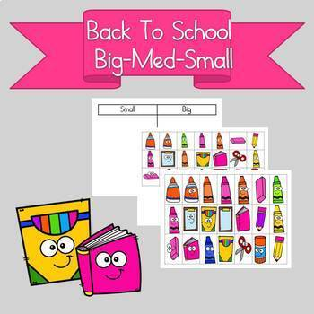 Back to School Sorting by Big and Small